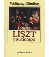 Franz List y su tiempo